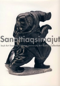 Inuit Art from the Carleton University Art Gallery